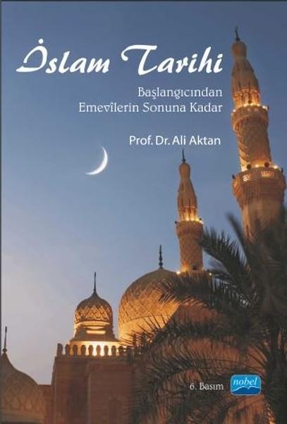 İslam Tarihi - Başlangıcından Emevilerin Sonuna Kadar.pdf