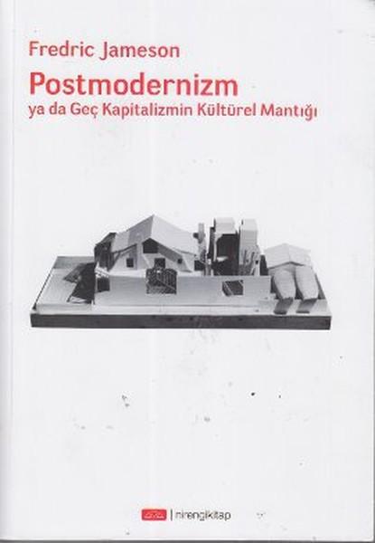 Postmodernizm ya da Geç Kapitalizmin Kültürel Mantığı.pdf