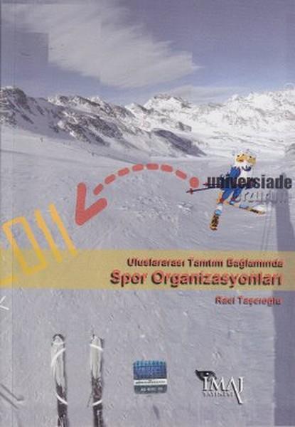 Uluslararası Tanıtım Bağlamında Spor Organizasyonları