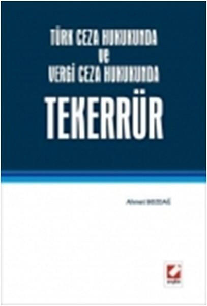 Türk Ceza Hukukunda ve Vergi Ceza Hukukunda Tekerrür.pdf