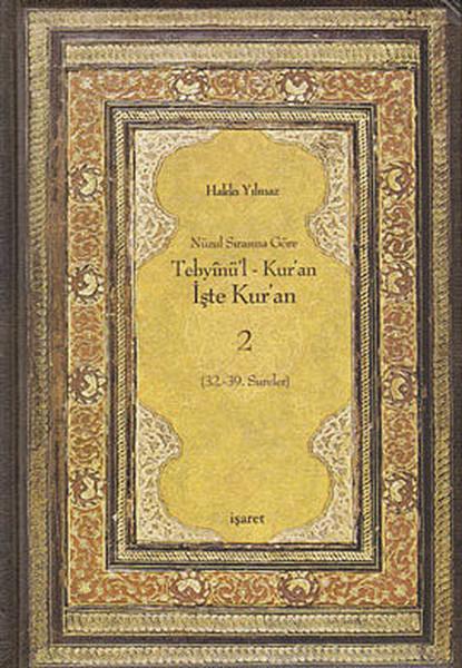 Nüzul Sırasına Göre Tebyinül Kuran - İşte Kuran 2.pdf