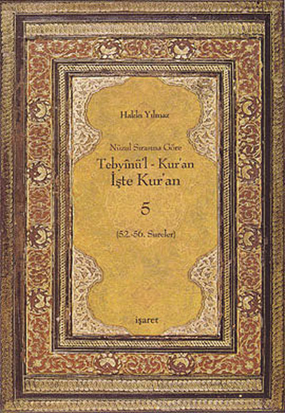 Nüzul Sırasına Göre Tebyinül Kuran - İşte Kuran 5.pdf