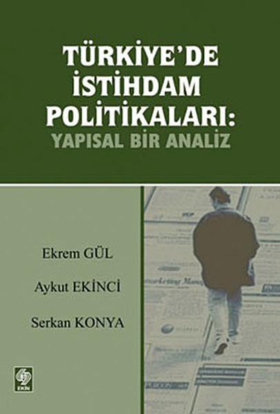 Türkiyede İstihdam Politikaları: Yapısal Bir Analiz.pdf