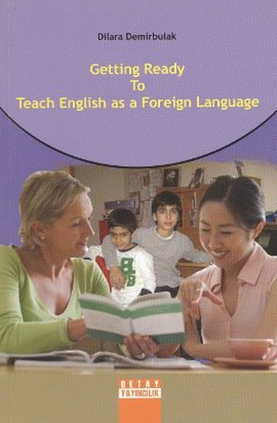 Getting Ready to Teach English as a Foreign Language