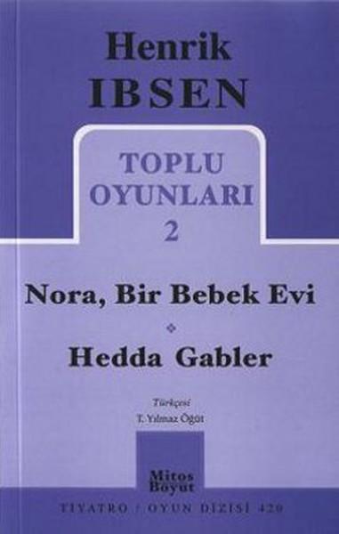 Toplu Oyunları 2: Nora, Bir Bebek Evi - Hedda Gabler.pdf