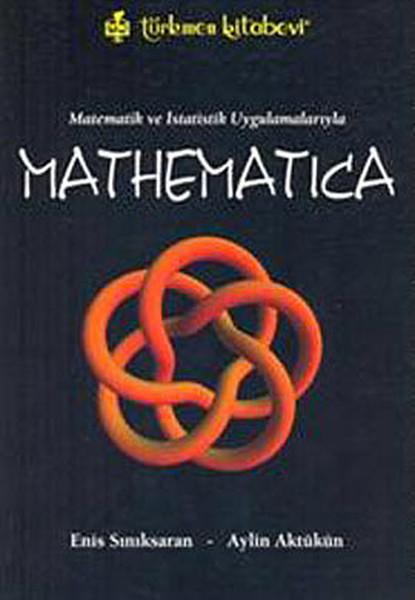 Matematik ve İstatistik Uygulamalarıyla Mathematica.pdf