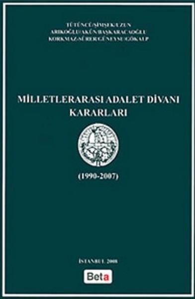 Milletlerarası Adalet Divanı Kararları (1990-2007).pdf