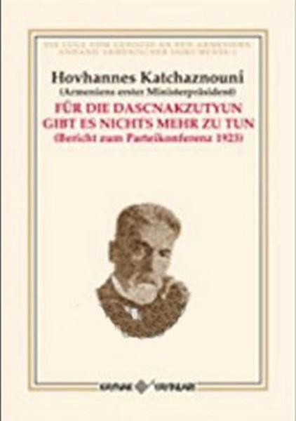 Für Die Dascnakzutyun Gibt Es Nichts Mehr Zu Tun.pdf