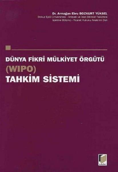 Dünya Fikri Mülkiyet Örgütü (WIPO) Tahkim Sistemi.pdf