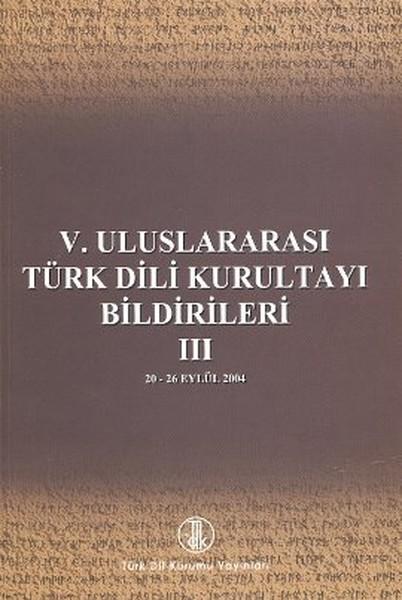 5. Uluslararası Türk Dili Kurultayı Bildirileri 3.pdf