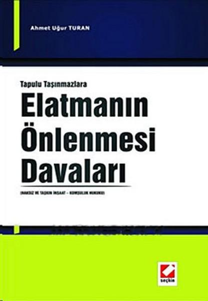 Tapulu Taşınmazlara Elatmanın Önlenmesi Davaları.pdf