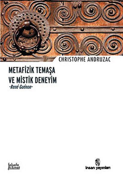Metafizik Temaşa ve Mistik Deneyim - Rene Guenon.pdf