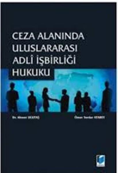 Ceza Alanında Uluslararası Adli İşbirliği Hukuku.pdf