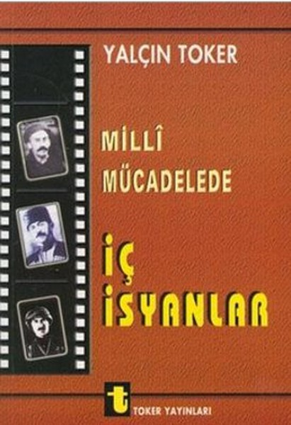 Milli Mücadelede İç İsyanlar ve Ermeni Olayları.pdf