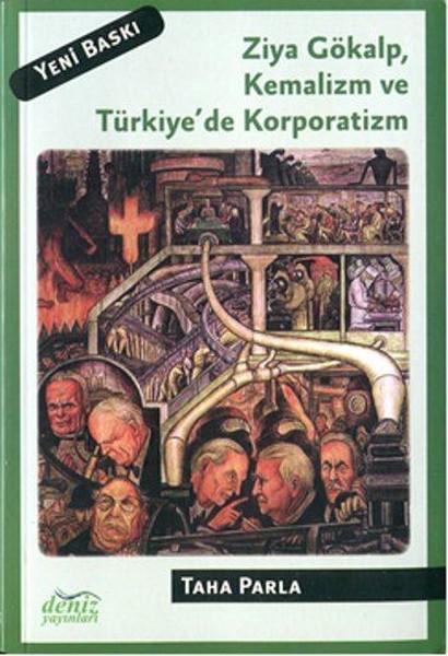 Ziya Gökalp,Kemalizm ve Türkiyede Korporatizm.pdf