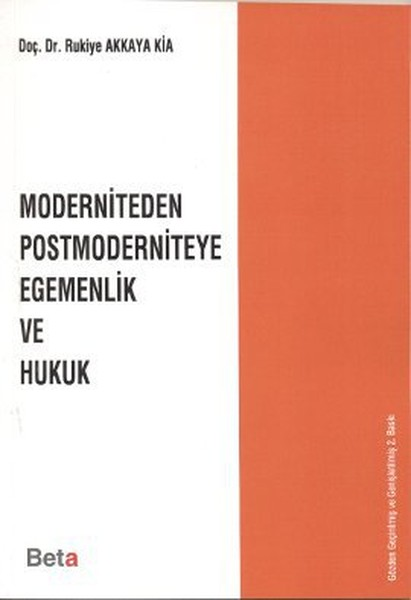 Moderniteden Postmoderniteye Egemenlik ve Hukuk.pdf