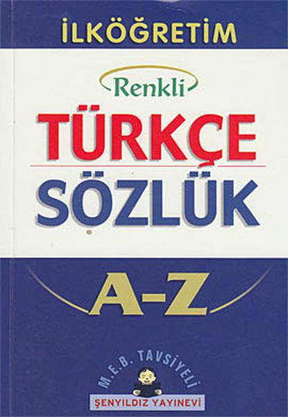 İlköğretim Türkçe Sözlük A-Z (Cep Boy, Renkli).pdf
