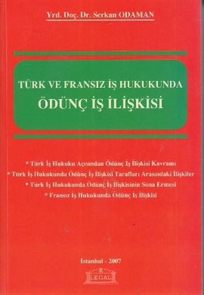 Türk ve Fransız İş Hukukunda Ödünç İş İlişkisi.pdf