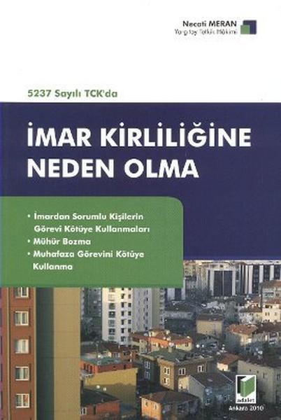 5237 Sayılı TCKda İmar Kirliliğine Neden Olma.pdf