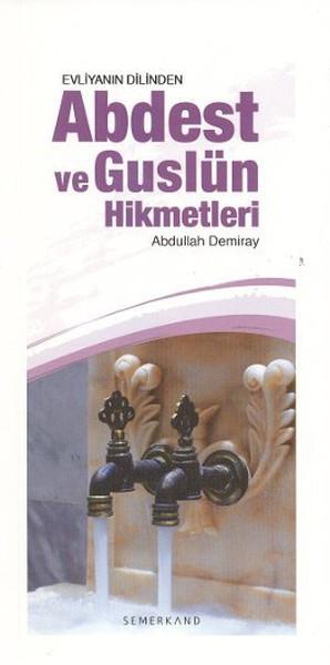 Evliyanın Dilinden Abdest ve Guslün Hikmetleri.pdf