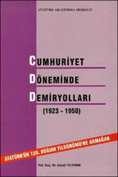 Cumhuriyet Döneminde Demiryolları (1923-1950).pdf