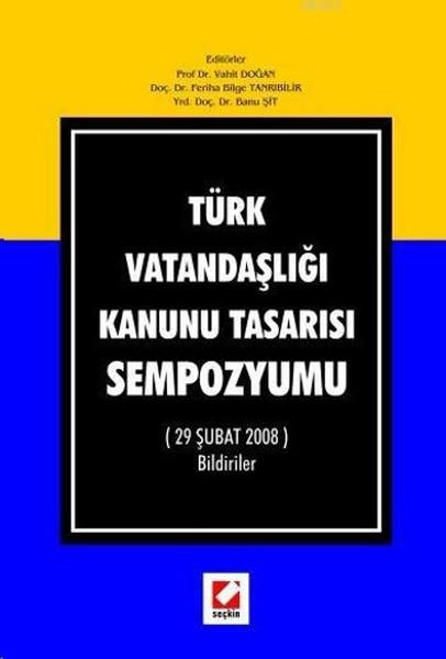 Türk Vatandaşlığı Kanunu Tasarısı Sempozyumu.pdf