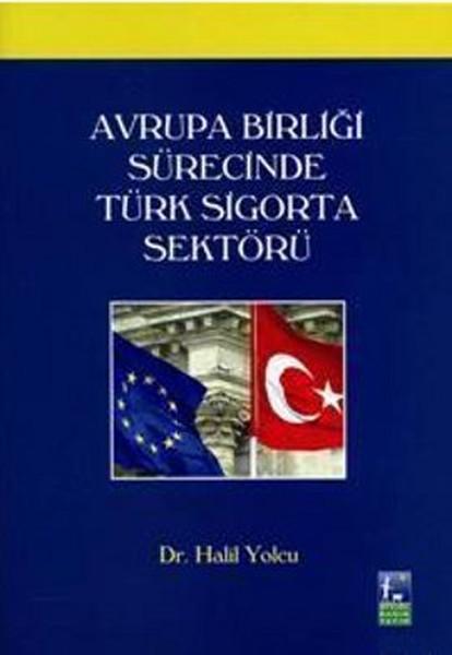 Avrupa Birliği Sürecinde Türk Sigorta Sektörü.pdf