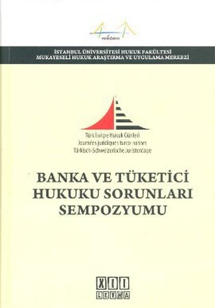 Banka ve Tüketici Hukuku Sorunları Sempozyumu.pdf