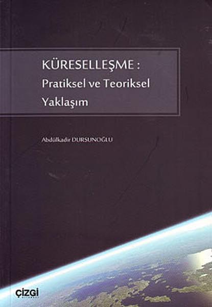 Küreselleşme: Pratiksel ve Teoriksel Yaklaşım.pdf