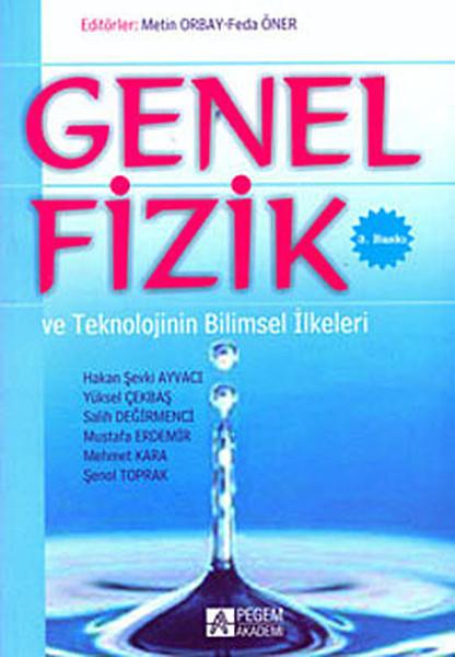 Genel Fizik ve Teknolojinin Bilimsel İlkeleri.pdf