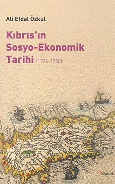 Kıbrıs`ın Sosyo-Ekonomik Tarihi (1726 - 1750)