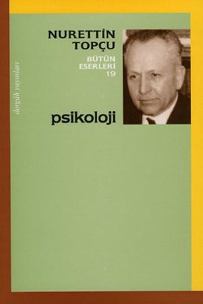 Psikoloji - Nurettin Topçu Bütün Eserleri 19.pdf