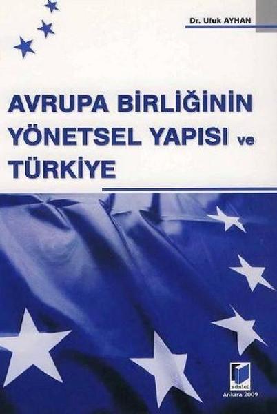 Avrupa Birliğinin Yönetsel Yapısı ve Türkiye.pdf