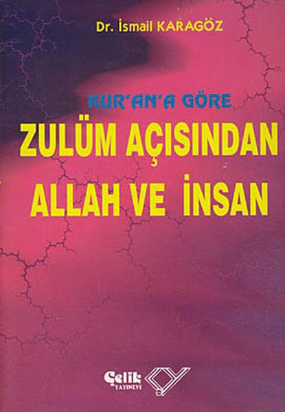 Kurana Göre Zulüm Açısından Allah ve İnsan.pdf
