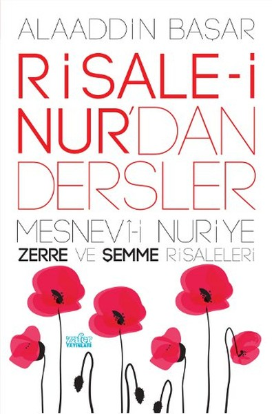 Risale-i Nurdan Dersler 1 - Mesnevi-i Nuriye Zerre ve Şemme Risaleleri.pdf