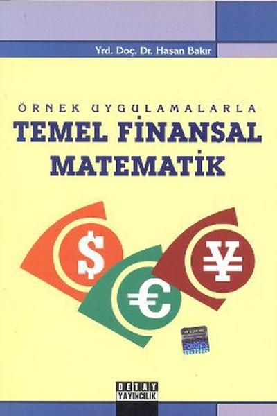 Örnek Uygulamalarla Temel Finansal Matematik.pdf