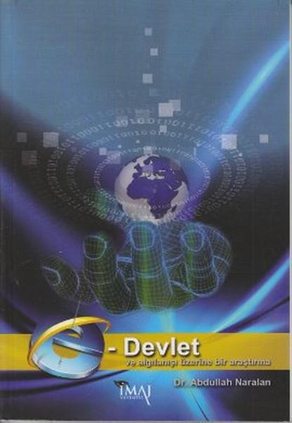 E-Devlet ve Algılanışı Üzerine Bir Araştırma.pdf