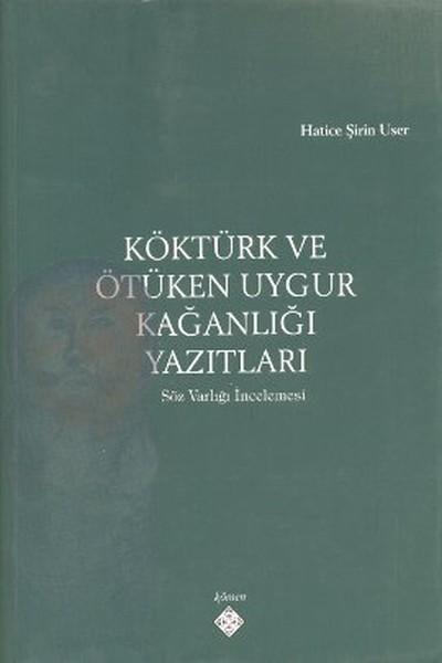 Köktürk ve Ötüken Uygur Kağanlığı Yazıtları.pdf