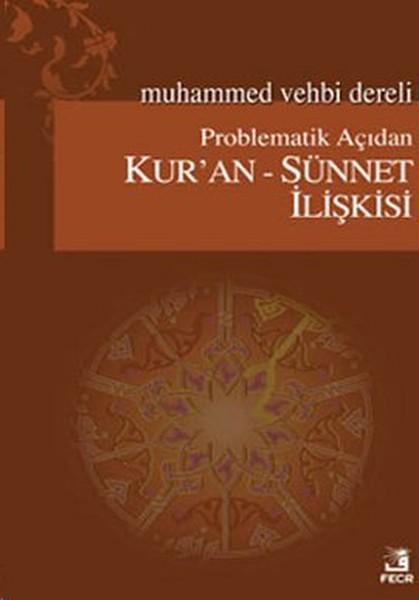 Problematik Açıdan Kuran - Sünnet İlişkisi.pdf
