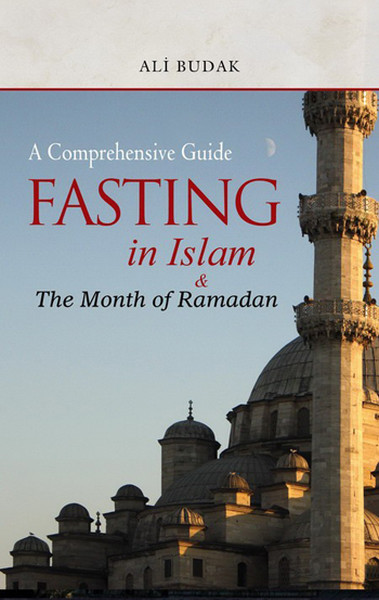 Fasting in Islam And The Month of Ramadan.pdf