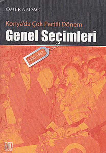 Konya`da Çok Partili Dönem Genel Seçimleri