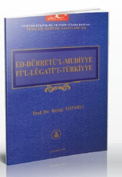Ed-Dürretü`l-Mudiyye Fi`l-Lügati`t-Türkiyye