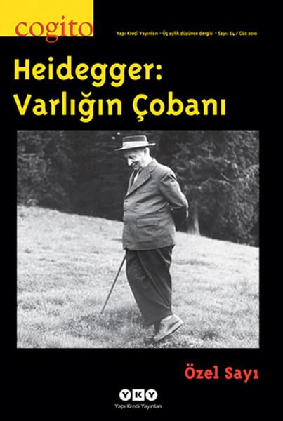 Cogito Sayı 64 - Heidegger: Varlığın Çobanı