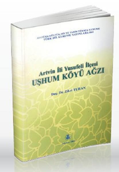 Artvin İli Yusufeli İlçesi Uşhum Köyü Ağzı.pdf