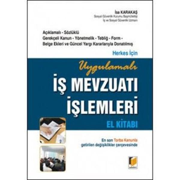 Uygulamalı İş Mevzuatı İşlemleri El Kitabı.pdf
