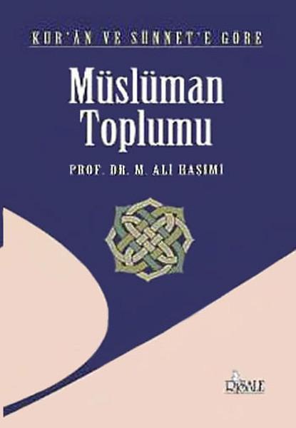 Kuran ve Sünnete Göre Müslüman Toplumu.pdf