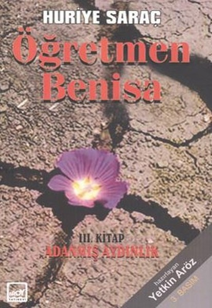 Öğretmen Benisa - 3. Kitap Adanmış Aydınlık.pdf