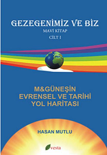 Gezegenimiz ve Biz - Mavi Kitap - Cilt: 1.pdf
