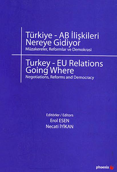 Türkiye - AB İlişkileri Nereye Gidiyor?.pdf