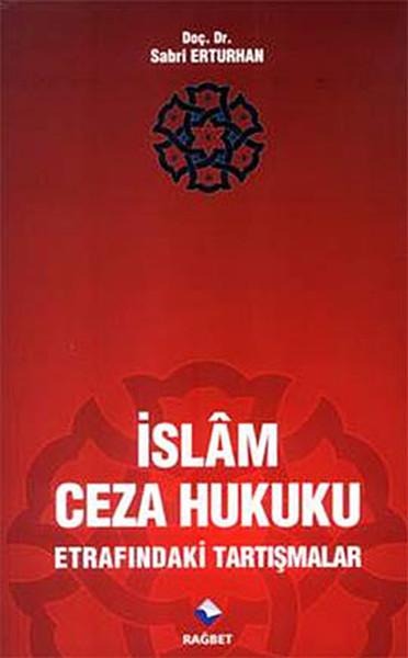 İslam Ceza Hukuku Etrafındaki Tartışmalar.pdf